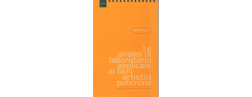 VOL-LE ANALISI DI LABORATORIO APPLICATE AI BENI ARTISTICI POLICROMI