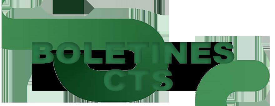 BOLETINES CTS