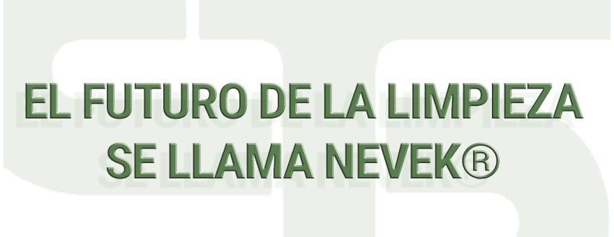 43.1 NUEVOS PRODUCTOS - EL FUTURO DE LA LIMPIEZA SE LLAMA NEVEK®