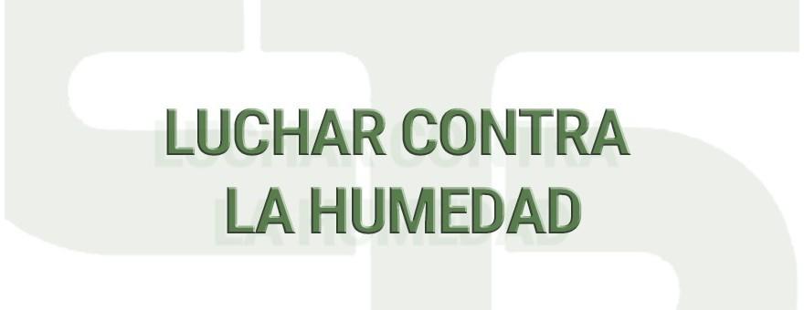 43.3 MÁS INFORMACIÓN - LUCHAR CONTRA LA HUMEDAD