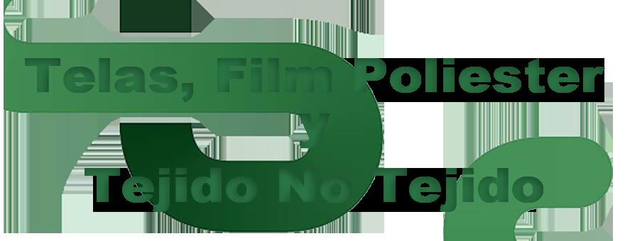 Telas, Film Poliester y Tejido No Tejido (para Superficies Pintadas)